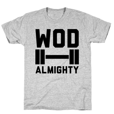 WOD Almighty T-Shirt