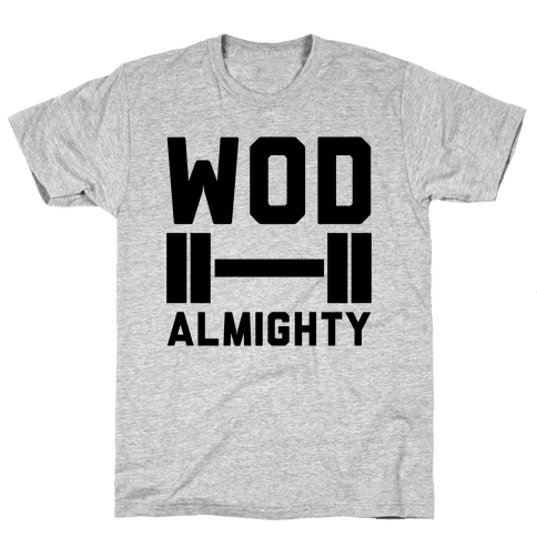 WOD Almighty Mens T-Shirt