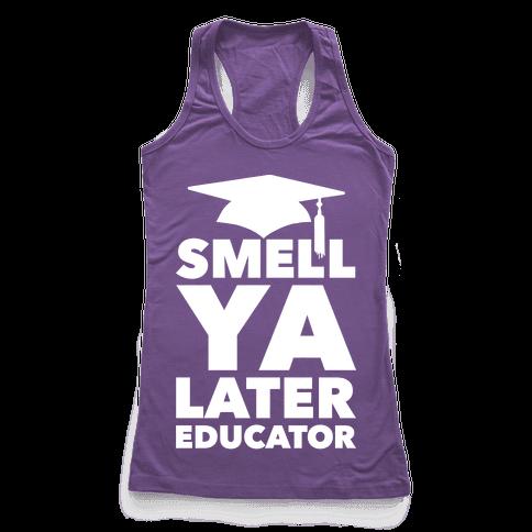 Smell Ya Later Educator