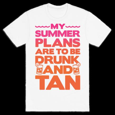 My Summer Plans Mens T-Shirt