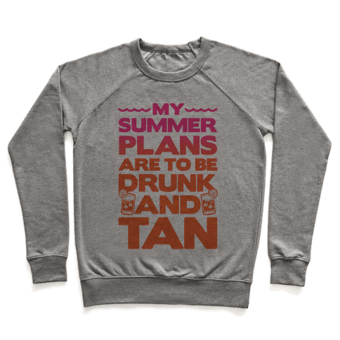 My Summer Plans Pullover