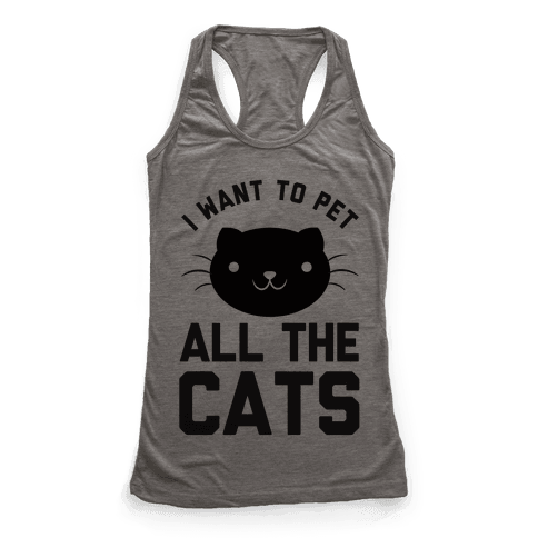 I Want To Pet All The Cats