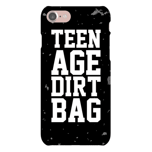Teenage Dirtbag Phone Case