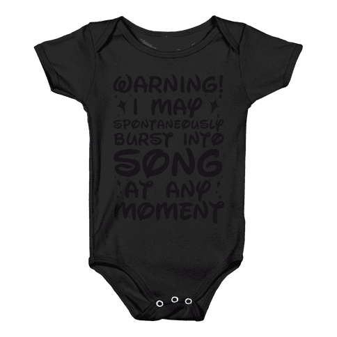 Warning! I May Spontaneously Burst into Song Baby Onesy