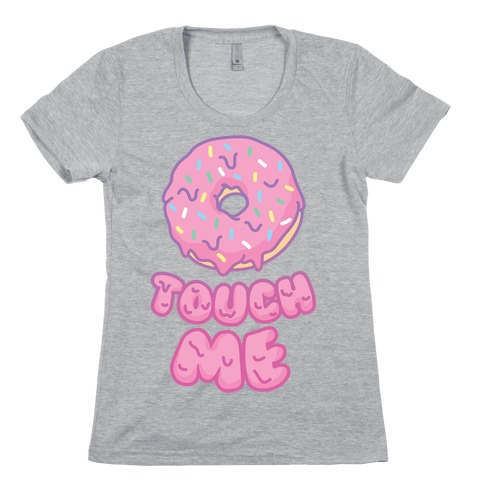 Donut Touch Me Womens T-Shirt