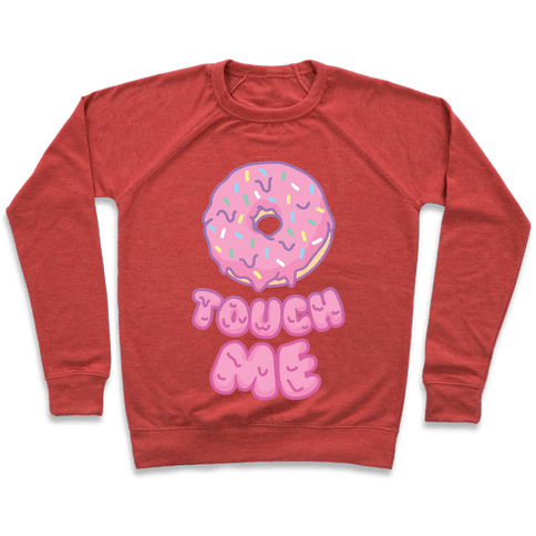 Donut Touch Me Pullover