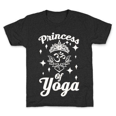 Princess Of Yoga Kids T-Shirt