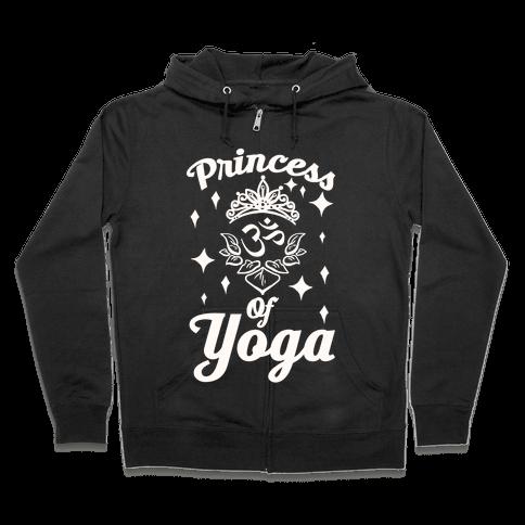 Princess Of Yoga Zip Hoodie