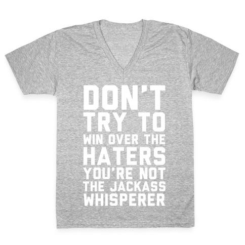 You're Not the Jackass Whisperer V-Neck Tee Shirt