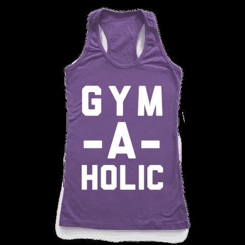 Gym-A-Holic Racerback Tank Top