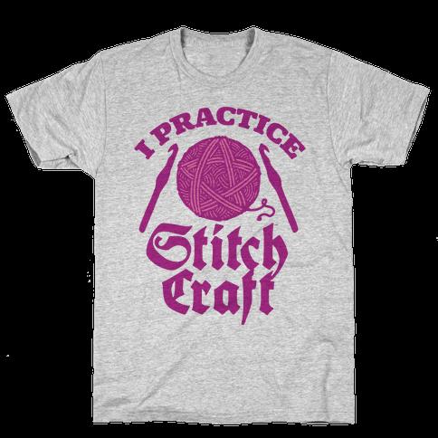 I Practice Stitchcraft Mens T-Shirt
