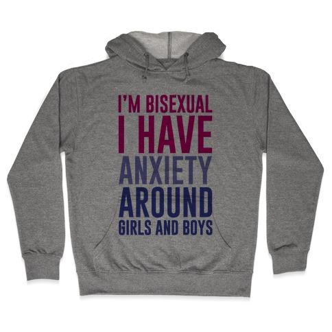 Bisexual Anxiety Hooded Sweatshirt