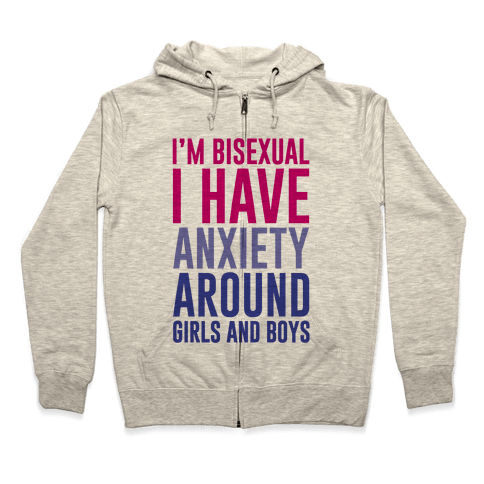 Bisexual Anxiety Zip Hoodie