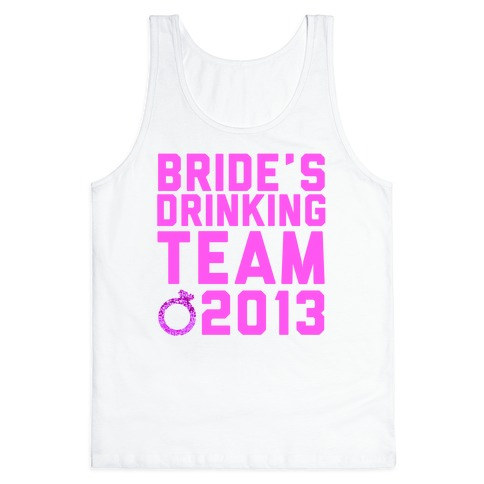 Bride's Drinking Team Tank Top