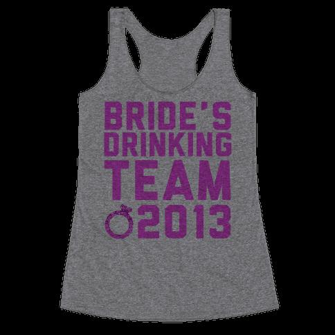 Bride's Drinking Team Racerback Tank Top