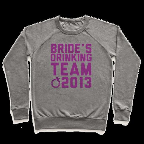 Bride's Drinking Team Pullover
