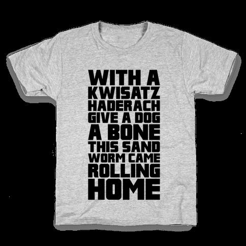 With A Kwisatz Haderach Give A Dog A Bone Kids T-Shirt
