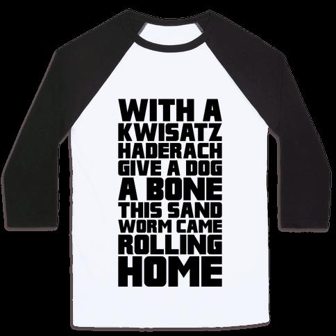 With A Kwisatz Haderach Give A Dog A Bone Baseball Tee