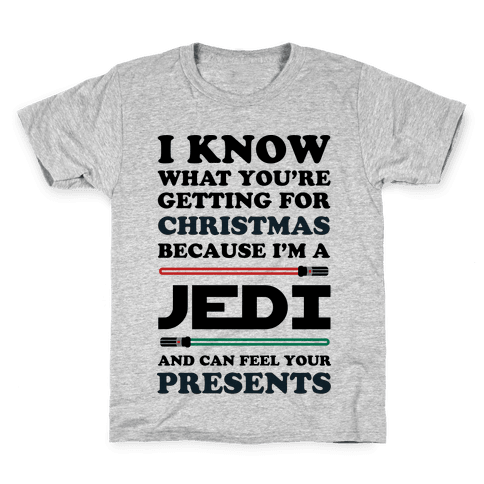 I Know What You're Getting For Christmas Because I Am A Jedi Kids T-Shirt