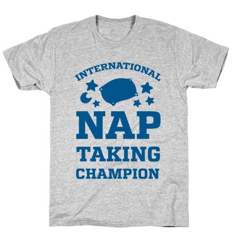 International Nap Taking Champion Mens T-Shirt