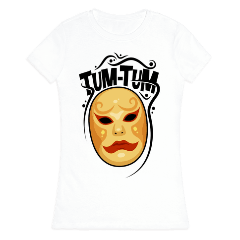 Tum-Tum Mask Womens T-Shirt