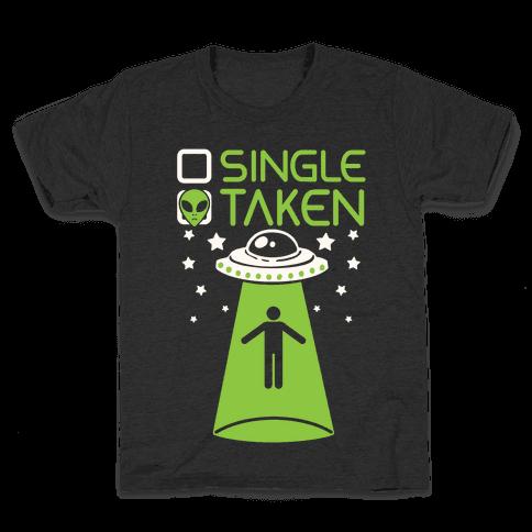Single, Taken (UFO) Kids T-Shirt