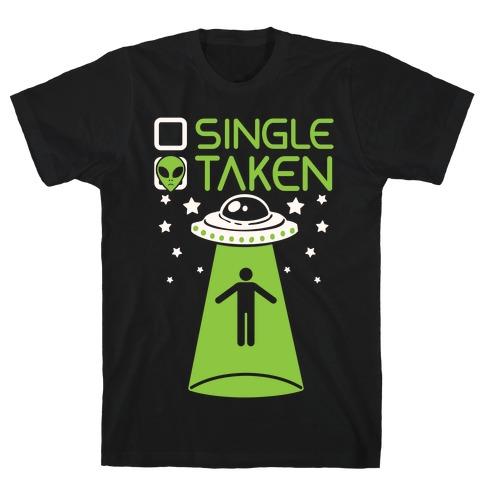 Single, Taken (UFO) Mens T-Shirt