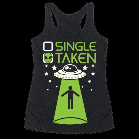 Single, Taken (UFO) Racerback Tank Top