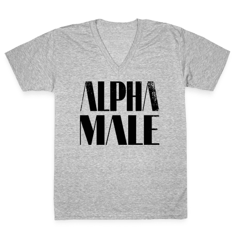 Alpha Male V-Neck Tee Shirt
