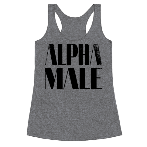Alpha Male Racerback Tank Top