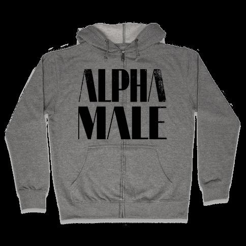 Alpha Male Zip Hoodie