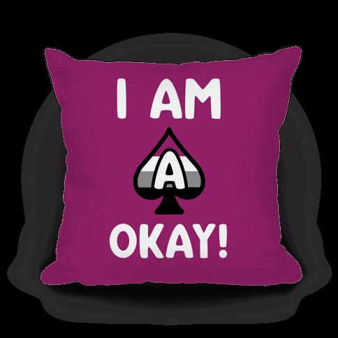 I Am A-Okay!