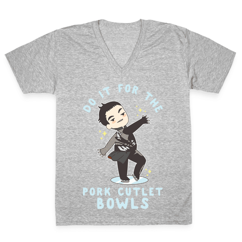 Do It For The Pork Cutlet Bowls V-Neck Tee Shirt