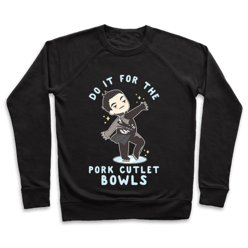Do It For The Pork Cutlet Bowls Pullover