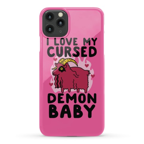 I Love My Cursed Demon Baby Phone Case