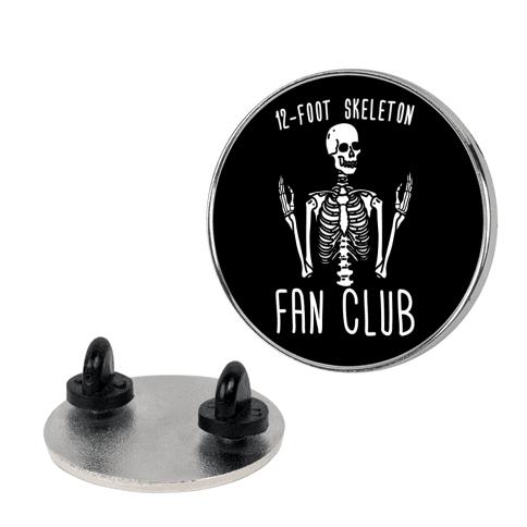 12-Foot Skeleton Fan Club Pin