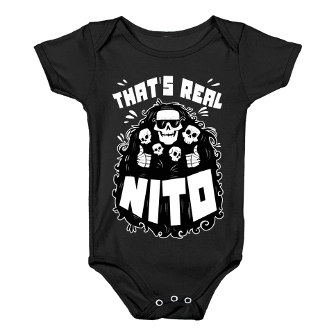 That's Real Nito Baby Onesy