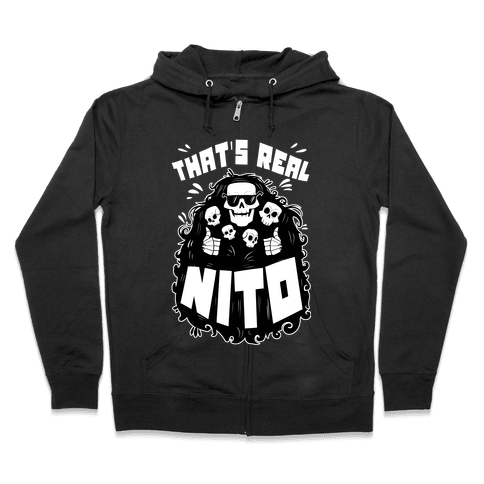 That's Real Nito Zip Hoodie