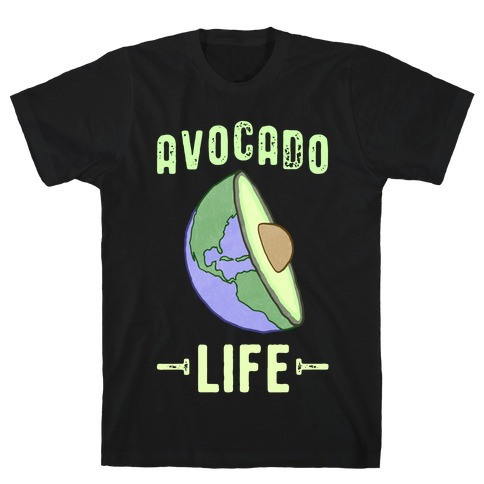 Avocado Life T-Shirt