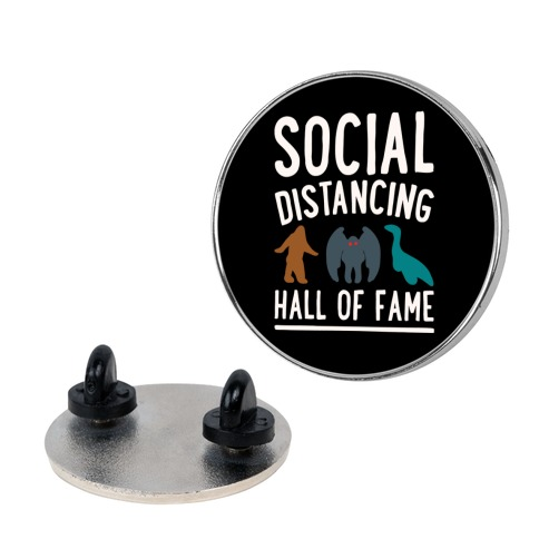 Social Distancing Hall of Fame Pin