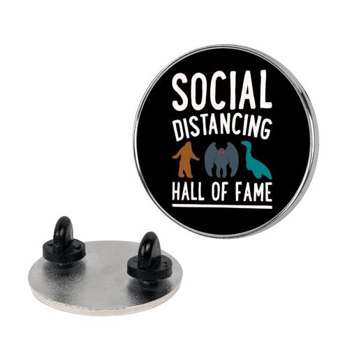 Social Distancing Hall of Fame Pin