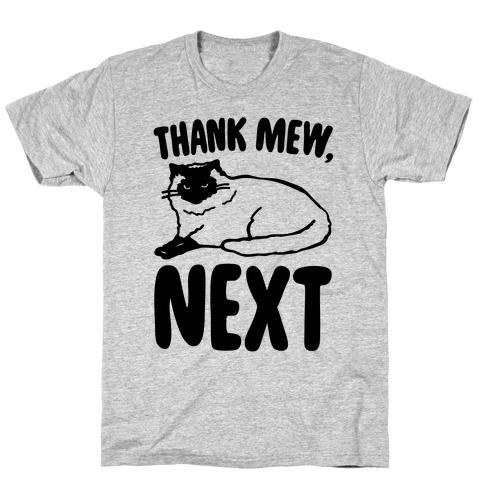 Thank Mew Next Cat Parody T-Shirt