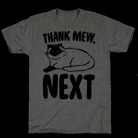 Thank Mew Next Cat Parody Mens T-Shirt