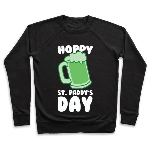 Hoppy St. Paddy's Day Pullover