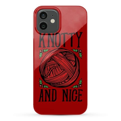 Knotty and Nice Yarn Parody Phone Case