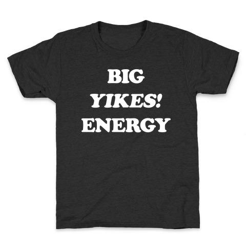 Big Yikes! Energy Kids T-Shirt