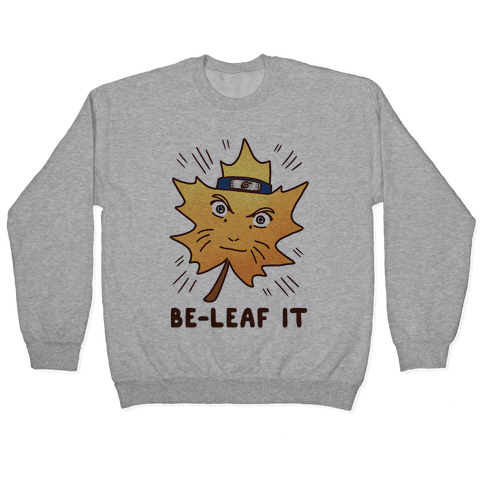 Be-Leaf It Pullover