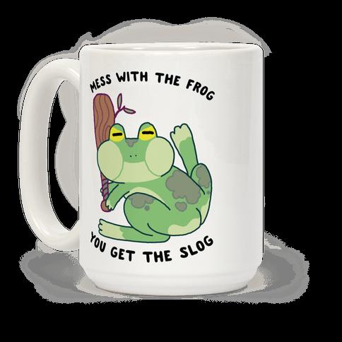 Mess With the Frog, You Get The Slog Coffee Mug
