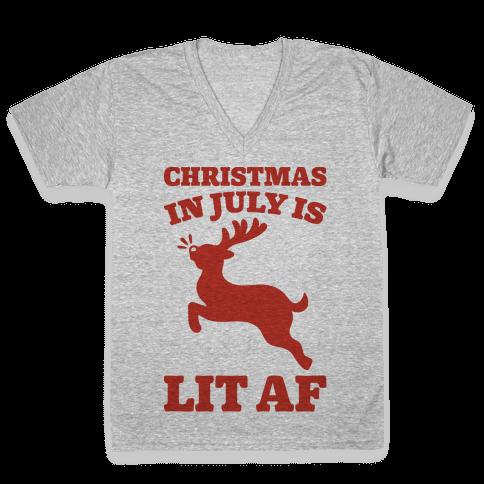 Christmas In July Is Lit AF V-Neck Tee Shirt