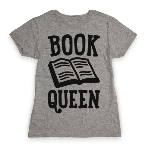 Book Queen Womens T-Shirt